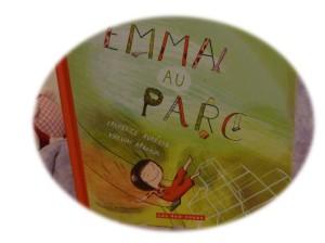 Chut, les enfants lisent #12 - Emma au parc.
